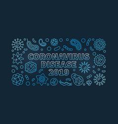 coronavirus disease 2019 blue linear vector image