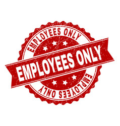 Grunge textured employees only stamp seal vector