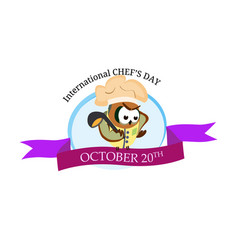 international chef day greeting card funny vector image