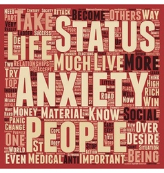 Status Anxiety text background wordcloud concept vector image