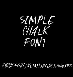 Chalk textured font grunge script on chalkboard vector