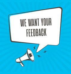 we want your feedback vector image
