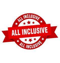 all inclusive ribbon all inclusive round red sign vector image