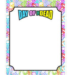 frame for day of the dead multicolored skeletons vector image vector image
