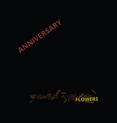 fresh flowers and anniversary flowers text vector image