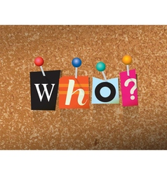 Who Concept vector image