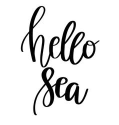 Hello sea lettering banner vector