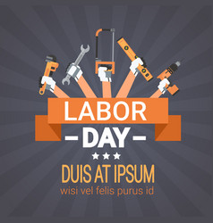 labor day hands holding tools repair and vector image