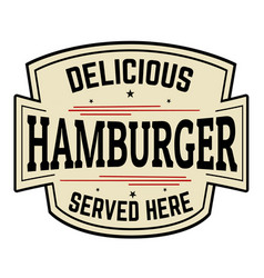 delicious hamburger label or icon vector image