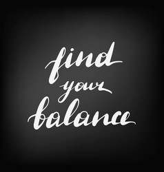 Find your balance chalkboard blackboard vector