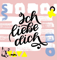 ich liebe dich declaration love in german vector image