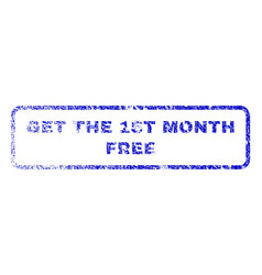 get the 1st month free rubber stamp vector image