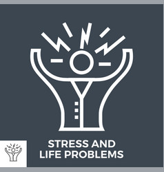 stress and life problems vector image