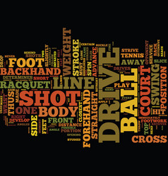the drive in tennis text background word cloud vector image
