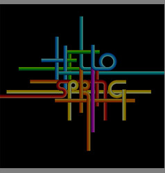 typography background phrase hello spring vector image