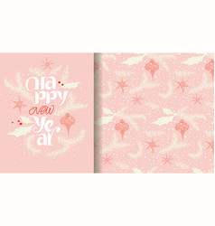 happy new year lettering card and pattern vector image