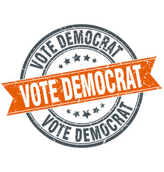 Vote democrat round orange grungy vintage vector