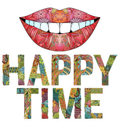Word happy time with silhouette of lips vector