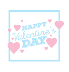 happy valentines day greeting card with frame vector image