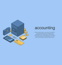 Accounting concept banner isometric style vector
