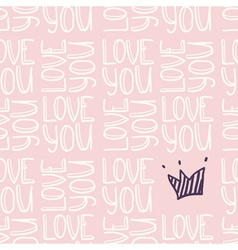 Inscription LOVE YOU with crown seamless pattern vector