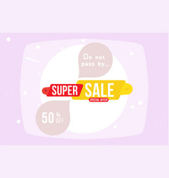 super sale 50 offer discount banner discount vector image