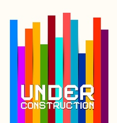 Under Construction Sign with Colorful Papers vector