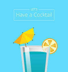 Lets have cocktail summer party promo poster drink vector
