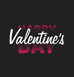 Valentine valentine day and love lettering white vector
