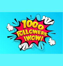 1000 followers thank you for media like vector image