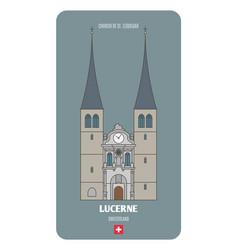 Church st leodegar in lucerne switzerland vector