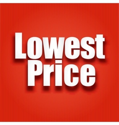 Lowest price poster vector image vector image