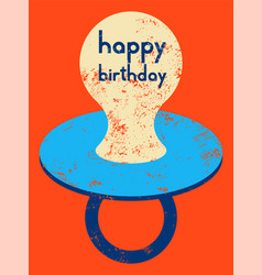 typographic retro grunge birthday card vector image