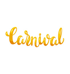 carnival hand drawn lettering vector image
