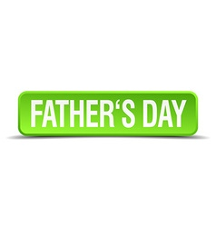 fathers day green 3d realistic square isolated vector image