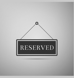 Reserved sign icon isolated vector