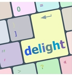 Delight button on computer pc keyboard key vector