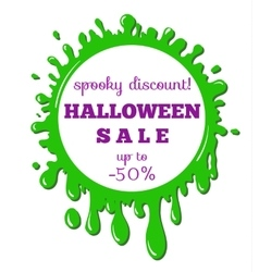 halloween sale green stain vector image