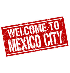 welcome to mexico city stamp vector image