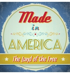 Vintage Made in America Sign vector image vector image