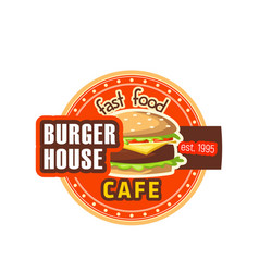 burger house restaurant cheeseburger icon vector image