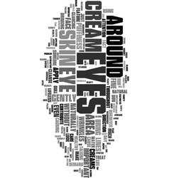 Your eyes have it text word cloud concept vector