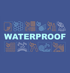 Water resistant materials word concepts banner vector