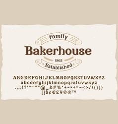 bakerhouse vintage elegant serif font with badge vector image
