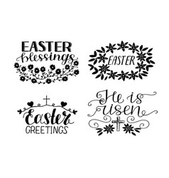 Set of 4 hand lettering quotes he is risen vector