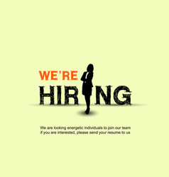 We are hiring design poster with businesswoman vector