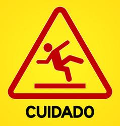 Yellow and red cuidado symbol vector image