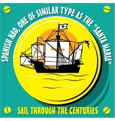 Sailboat Vessel a Native of Spanish Nao vector image