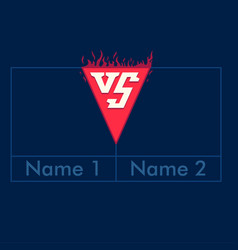 versus table screen vs letters with fire frame vector image vector image