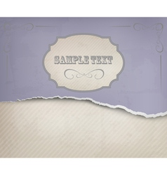Vintage background with ripped old paper vector image vector image